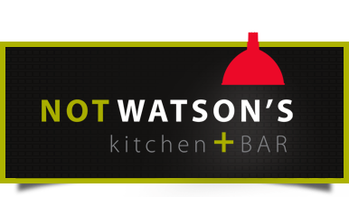 Not Watson's Kitchen + Bar